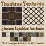 TT 15 Seamless or S-Alpha Sultan's Palace Timeless Textures