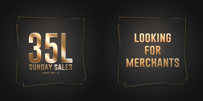 35L Sunday Sales - Looking for Merchants small