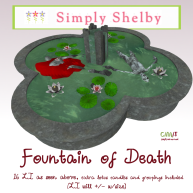 Simply Shelby Fountain of Death
