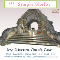 Simply Shelby Icy Winter Druid Cave